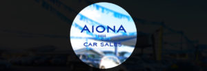 Business Spotlight: Aiona Car Sales