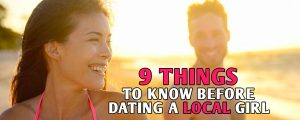 9 Things to know before dating a local girl