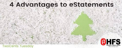 Two Cents Tuesday-4 Advantages to eStatements