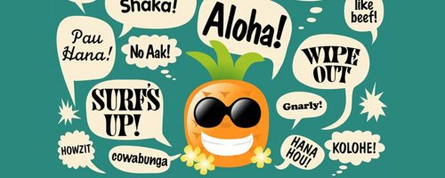 Big Island Kine Tings: 7 words and phrases from the Big Island
