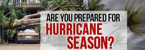 Are You Prepared if a Hurricane Hits?