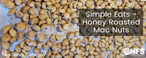 Simple Eats – Honey Roasted Macadamia Nuts