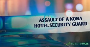 Charges filed against three people in the assault of a Kona hotel security guard