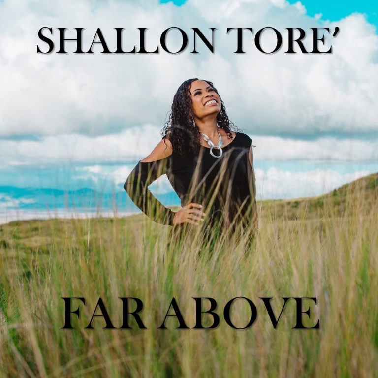 Far Above Album Shallon Tore